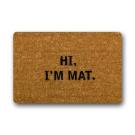 Hi I'm Mat Custom Doormat (60cm x 40cm ) Indoor Outdoor