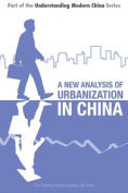 A New Analysis of Urbanization in China