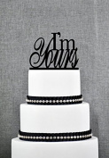 I'm Yours Wedding Cake Topper in Traditional and Script Fonts, Custom Wedding Topper Available in 15 Colours and 17 Glitter Options