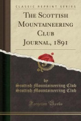 The Scottish Mountaineering Club Journal, 1891