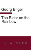 The Rider on the Rainbow