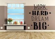Wall Vinyl Sticker Decals Mural Room Design Decor Pattern Work Hard Dream Big mi960