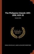 The Philippine Islands 1493-1898; 1629-30; Volume XXIII