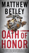 Oath of Honor: A Thriller