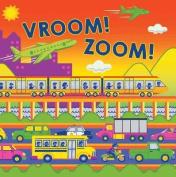 Vroom! Zoom! (Fluorescent Pop!) [Board book]