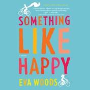 Something Like Happy [Audio]