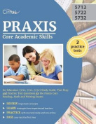 Praxis Core Academic Skills for Educators (5712, 5722, 5732) Study Guide
