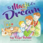 The Magic of a Dream
