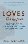 L.O.V.E.S. the Answer