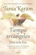 Tiempo de Arcangeles / The Time of Archangels [Spanish]