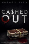 Cashed Out (Bayou Thriller)