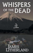 Whispers of the Dead (Miraibanashi, Book 1)