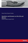 Questions and Answers on the Life and Mission
