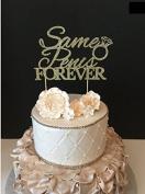 Same Penis Forever Cake Topper