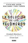 La Solucion de Los Telomeros / The Telomere Effect [Spanish]