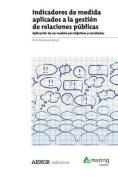 Indicadores de Medida Aplicados a la Gestion de Relaciones Publicas [Spanish]