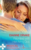 Reunited With Her Army Doc (Mills & Boon Medical) (Sinclair Hospital Surgeons, Book 1)
