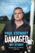 Damaged: My Story