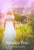 Bachelorette to Bride