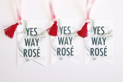 Yes Way Rosé Wine Tag