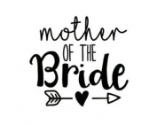 MOTHER OF THE BRIDE VINYL HEAT TRANSFER IRON ON