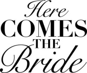 HERE COMES THE BRIDE VINYL HEAT TRANSFER IRON ON