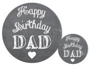 'Happy Birthday Dad' Stickers - 'chalkboard' design, crafts,cards,shops - 30mm or 60mm diameter