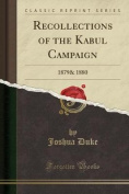 Recollections of the Kabul Campaign