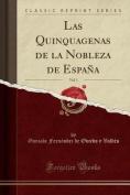 Las Quinquagenas de la Nobleza de Espana, Vol. 1  [Spanish]