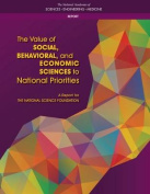 The Value of Social, Behavioral, and Economic Sciences to National Priorities