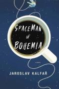 Spaceman of Bohemia