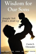 Wisdom for Our Sons
