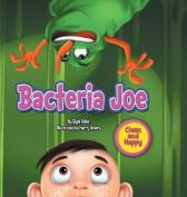 Bacteria Joe