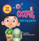 OOPS! I Wet My Pants