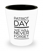 Patriot Day. We Will Never Forget Coffee Mug - 45ml Shot Glass - Inspiration Gift For American Patriot