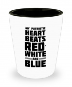 American Patriot Gifts - My Patriotic Heart Beats Red, White And Blue – American Patriot White Shot Glass