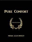 Pure Comfort