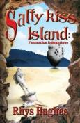 Salty Kiss Island