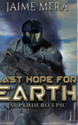 Last Hope for Earth