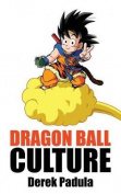 Dragon Ball Culture Volume 4