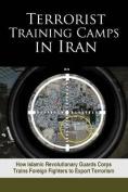 Terrorist Training Camps in Iran