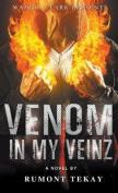 Venom in My Veinz