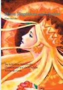Maria Magdalena Und Avalon [GER]
