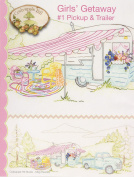 Crab-Apple Hill Girls' Getaway #1 Pick Up and Trailer Pattern