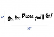 Dnven (90cm w x 15cm h) DIY Oh, the Places You'll Go Quotes Wall Decals Stickers Removable Vinyl Arts for Children's Day Bedrooms Family Playroom Classroom