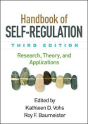 Handbook of Self-Regulation, Third Edition