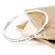 "Silver Plated Message Bangle ""Bestest Mum in the whole wide world"""