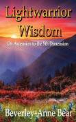 Light Warrior Wisdom