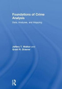 Foundations of Crime Analysis