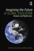 Imagining the Future of Global Education